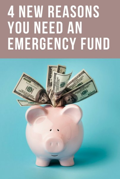 4 New Reasons You Need an Emergency Fund