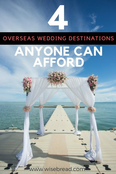 4 Overseas Wedding Destinations Anyone Can Afford