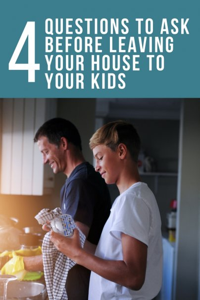 4 Questions to Ask Before Leaving Your House to Your Kids