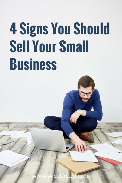 4 Signs You Should Sell Your Small Business
