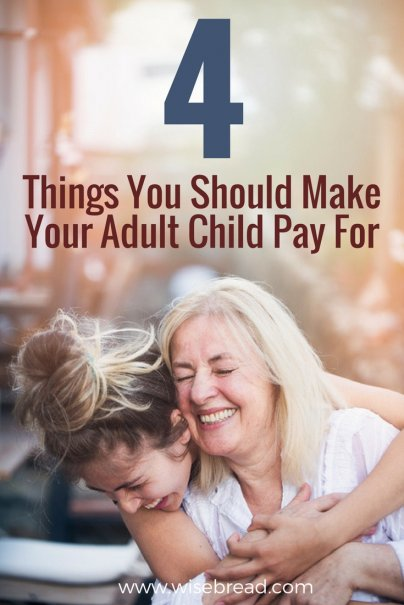 4 Things You Should Make Your Adult Child Pay For