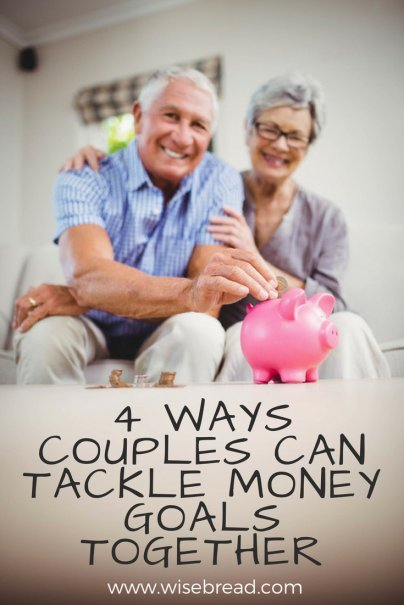 4 Ways Couples Can Tackle Money Goals Together