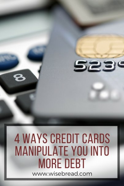 4 Ways Credit Cards Manipulate You Into More Debt