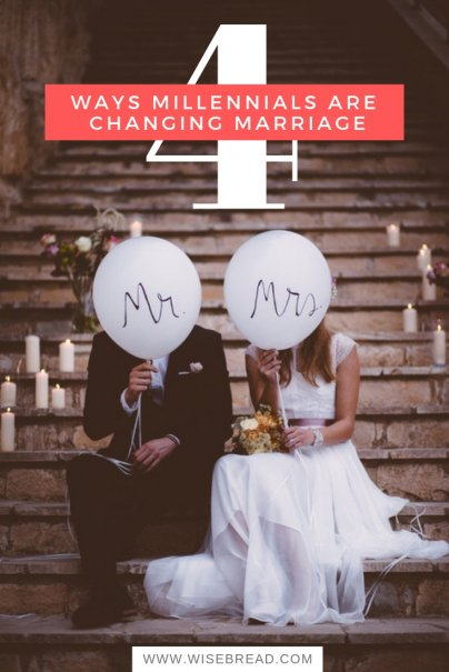 4 Ways Millennials Are Changing Marriage