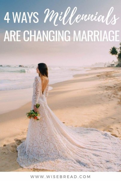 Are you a 20- or 30-something and your parents are hounding you to settle down and give them grandchildren. Well these are 4 ways millennials are changing marriage. | #wedding #marriage #millennials