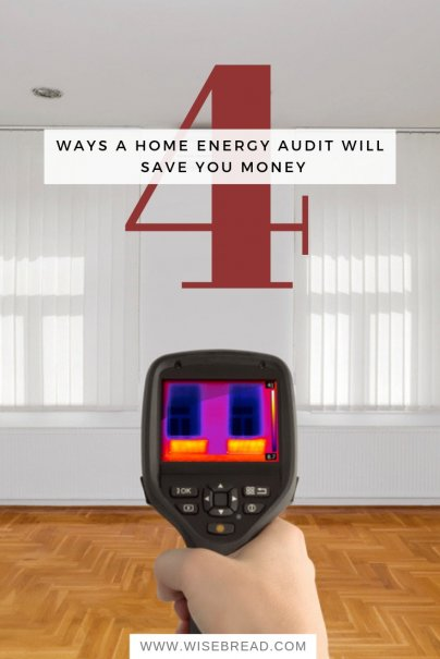 4 Ways a Home Energy Audit Will Save You Money
