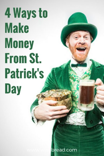 4 Ways to Make Money From St. Patrick's Day