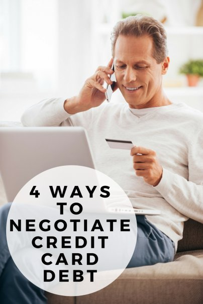 4 Ways to Negotiate Credit Card Debt