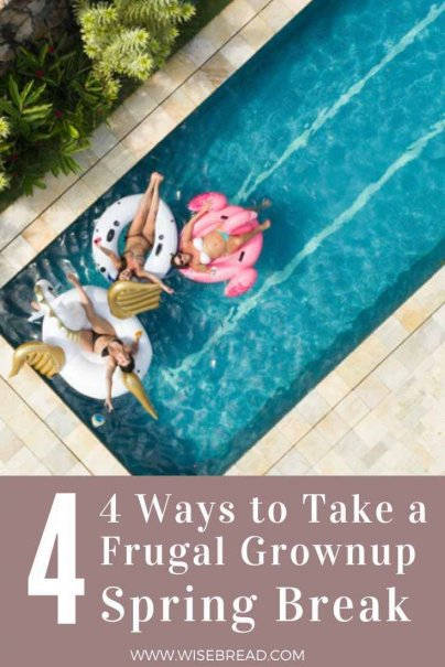 If you want to take a grownup spring break without spending a lot of money, there's no need to emulate the kids heading to Miami to drink tequila out of each other's navels. Here is what you need to know about enjoying a frugal and classy spring break. #springbreak #vacation #familyholiday