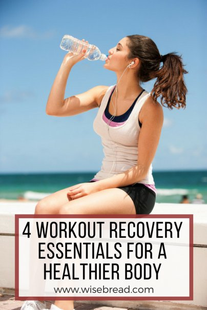4 Workout Recovery Essentials for a Healthier Body
