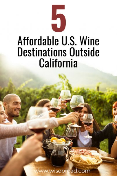 5 Affordable U.S. Wine Destinations Outside California