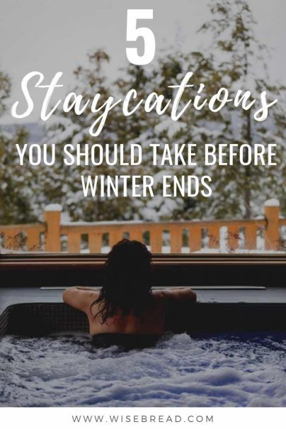 Want a warm and comforting break from the cold winter weather? If you don't have the extra cash to go travelling, these are 5 awesome staycations that will offer you respite from the cold, and will keep your finances happy! | #winterfun #traveltips #staycation