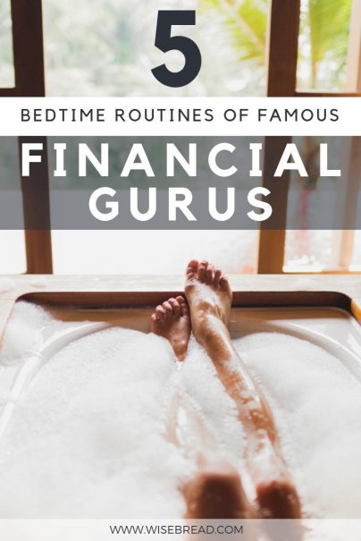 It's not just how we spend our waking hours that counts — our habits pertaining to slumber also affect our income, stamina, success, and productivity. We've got the evening rituals of these famously successful financial gurus! Check out what they have to say to get your personal finance tips! | #financialgurus #moneymatters #selfcare #bedtimeroutine