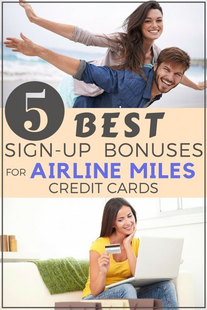 Credit Card With 500 Credit Score >> The Best Sign-up Bonuses for Airline Miles Credit Cards