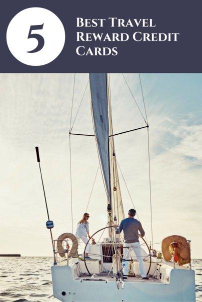 5 Best Travel Reward Credit Cards