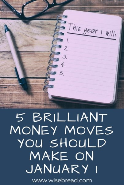 5 Brilliant Money Moves You Should Make on January 1