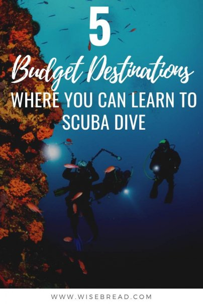 Want to learn how to scuba dive? In many U.S. cities, you can get certified by local instructors. That would certainly save you on travel costs, but it can be much more fun to learn to dive in a beautiful, warm destination. That's why we've listed the 5 affordable budget destinations to learn to dive. | #diving #scubadiving #budgettravel