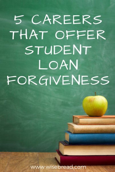 5 Careers That Offer Student Loan Forgiveness