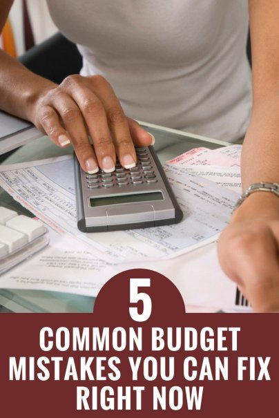 5 Common Budget Mistakes You Can Fix Right Now