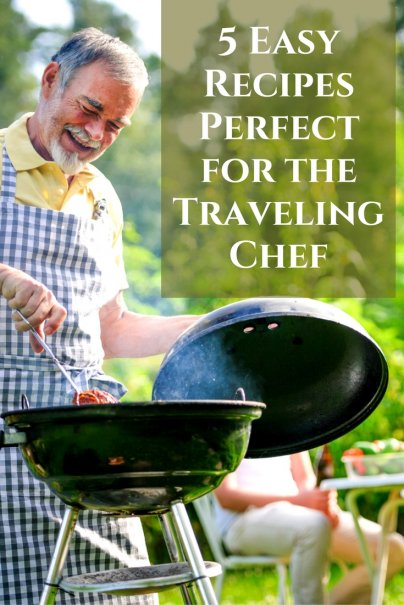 5 Easy Recipes Perfect for the Traveling Chef