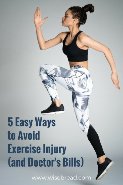 5 Easy Ways to Avoid Exercise Injury (and Doctor's Bills)