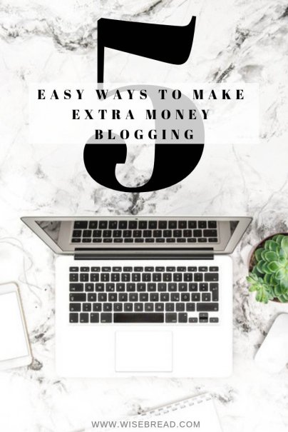 5 Easy Ways to Make Extra Money Blogging