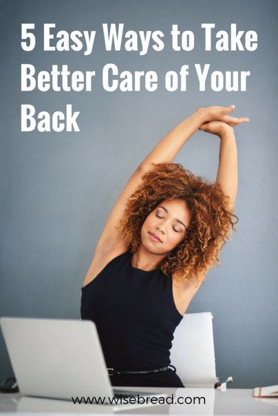 5 Easy Ways to Take Better Care of Your Back