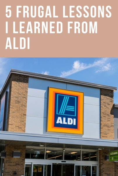 5 Frugal Lessons I Learned From Aldi