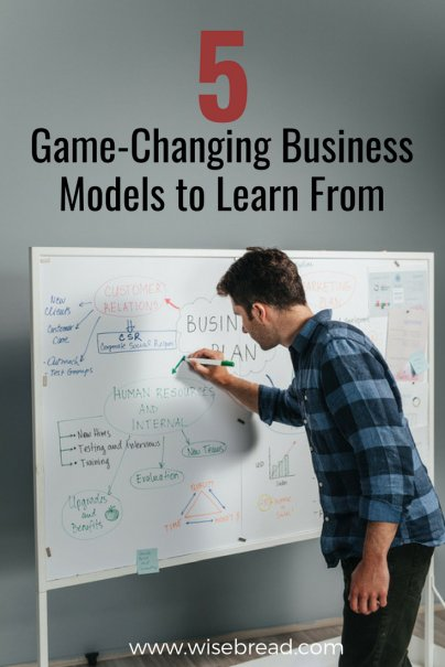5 Game-Changing Business Models to Learn From