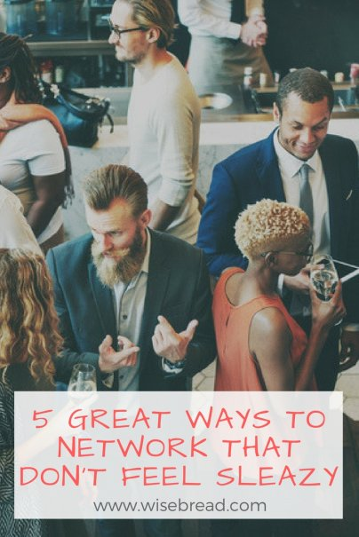 5 Great Ways to Network That Don't Feel Sleazy
