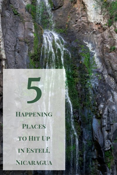 5 Happening Places to Hit Up in Estelí, Nicaragua