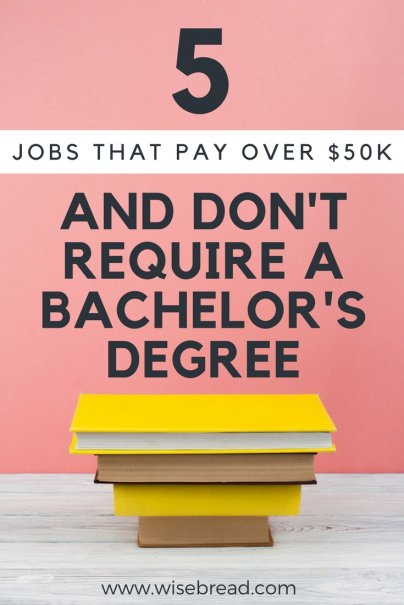 5 Jobs That Pay Over $50K and Don't Require a Bachelor's Degree