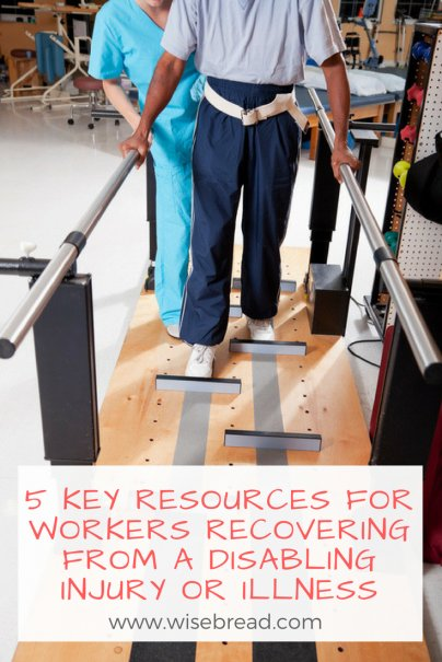 5 Key Resources for Workers Recovering From a Disabling Injury or Illness