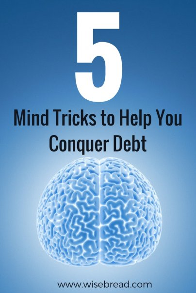 5 Mind Tricks to Help You Conquer Debt