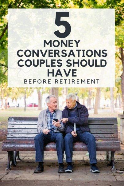 5 Money Conversations Couples Should Have Before Retirement