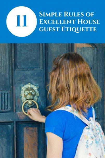 11 Simple Rules of Excellent Houseguest Etiquette