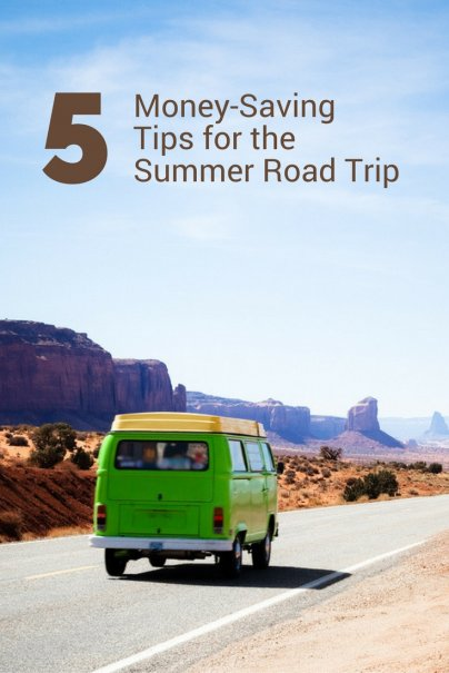 5 Money-Saving Tips for the Summer Road Trip