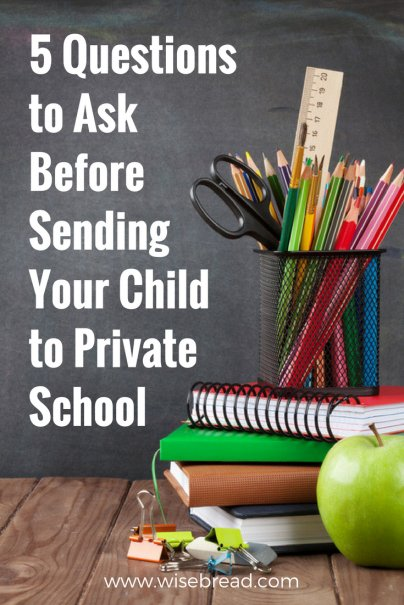 5 Questions to Ask Before Sending Your Child to Private School