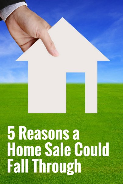 5 Reasons a Home Sale Could Fall Through
