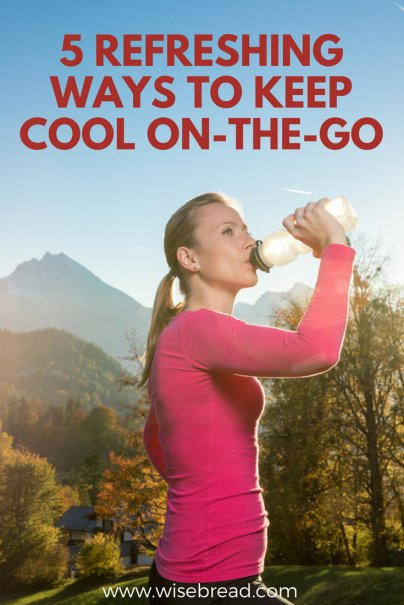 5 Refreshing Ways to Keep Cool On-the-Go