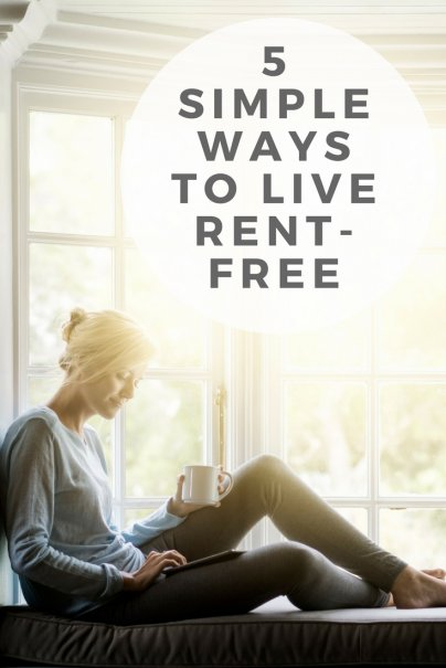 5 Simple Ways to Live Rent-Free