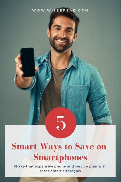 5 Smart Ways to Save on Smartphones