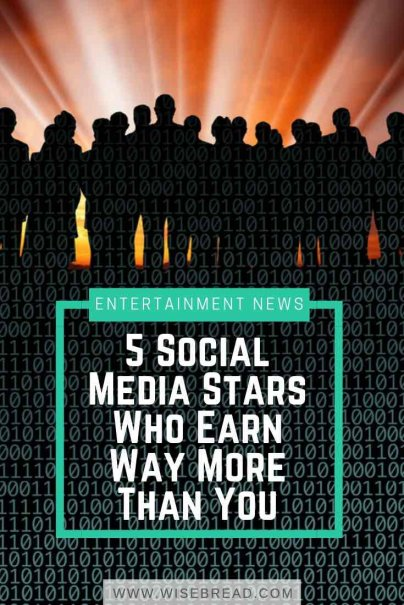 5 Social Media Stars Who Earn Way More Than You