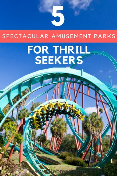 5 Spectacular Amusement Parks for Thrill Seekers