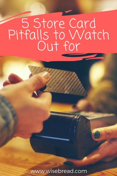5 Store Card Pitfalls to Watch Out for