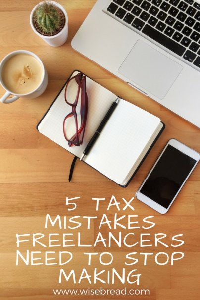 5 Tax Mistakes Freelancers Need to Stop Making