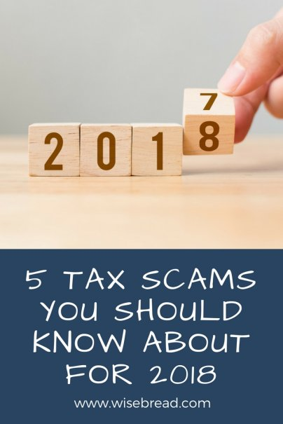 5 Tax Scams You Should Know About for 2018