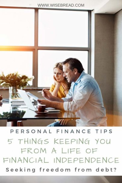 How would you define financial independence? If freedom from debt is what you're seeking, here are five areas that could be holding you back. | #budgeting #debt #savingmoney