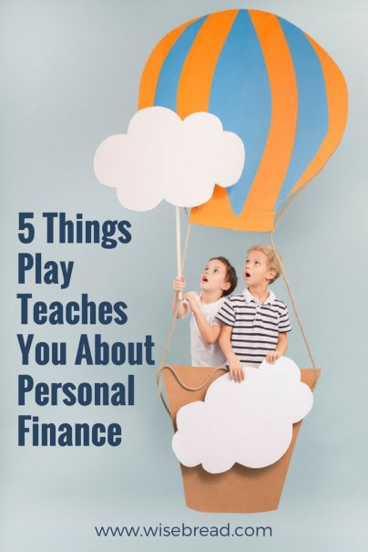 5 Things Play Teaches You About Personal Finance