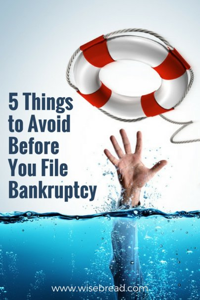 5 Things to Avoid Before You File Bankruptcy
